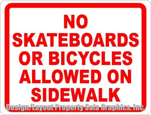 No Skateboards or Bicycles Allowed on Sidewalk Sign - Signs & Decals by SalaGraphics