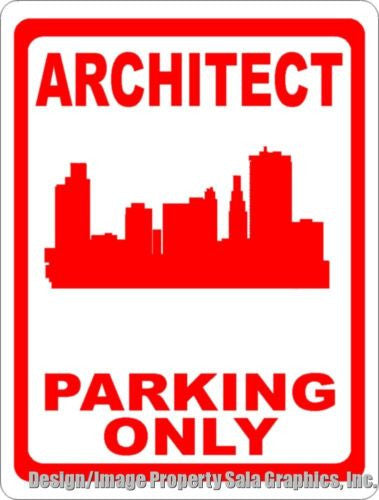 Architect Parking Sign - Signs & Decals by SalaGraphics