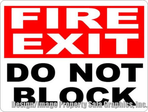 Fire Exit Do Not Block Sign - Signs & Decals by SalaGraphics