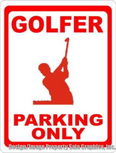 Golfer Parking Only Sign - Signs & Decals by SalaGraphics