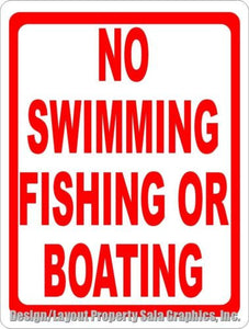 No Swimming Fishing or Boating Sign - Signs & Decals by SalaGraphics