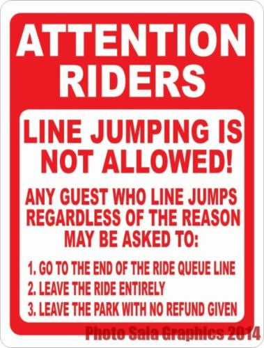 Attention Riders Line Jumping Not Allowed Sign - Signs & Decals by SalaGraphics