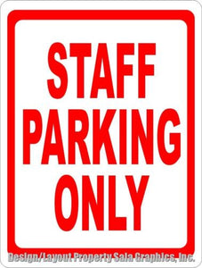 Staff Parking Only Sign - Signs & Decals by SalaGraphics