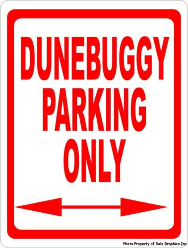 Dunebuggy Parking Only Sign - Signs & Decals by SalaGraphics