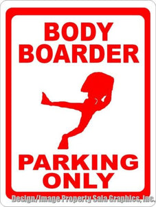 Body Boarder Parking Sign - Signs & Decals by SalaGraphics