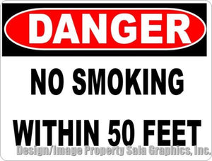 Danger No Smoking within 50 Feet Sign - Signs & Decals by SalaGraphics
