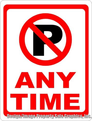 No Parking Anytime with Symbol Sign - Signs & Decals by SalaGraphics