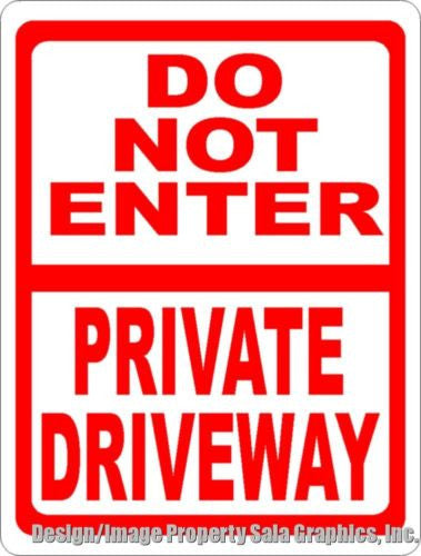 Do Not Enter Private Driveway Sign - Signs & Decals by SalaGraphics