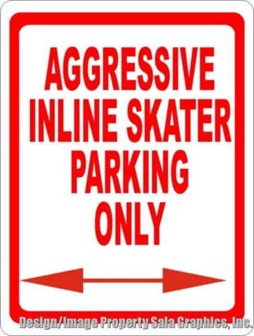Aggressive Inline Skater Parking Only Sign