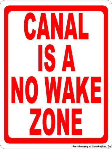 Canal is No Wake Zone Sign - Signs & Decals by SalaGraphics