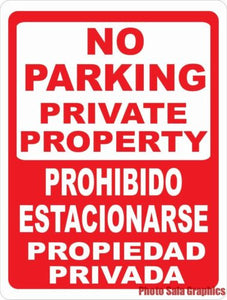 Bilingual No Parking Private Property Sign - Signs & Decals by SalaGraphics