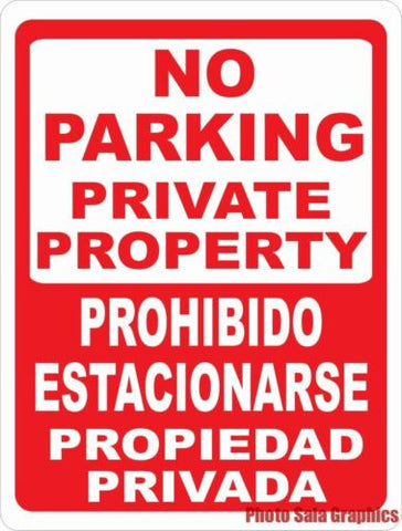 Bilingual No Parking Private Property Sign