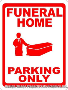 Funeral Home Parking Only Sign - Signs & Decals by SalaGraphics