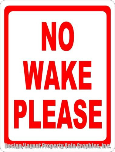 No Wake Please Sign - Signs & Decals by SalaGraphics