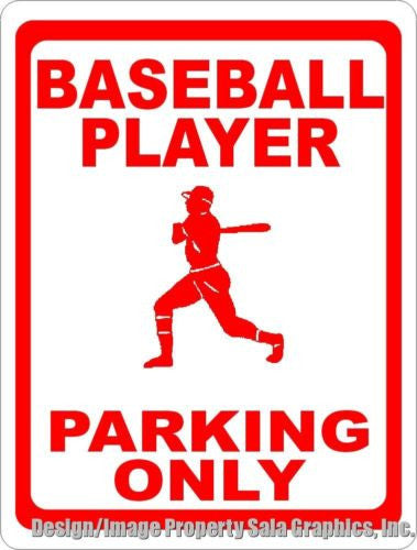 Baseball Player Parking Only Sign - Signs & Decals by SalaGraphics