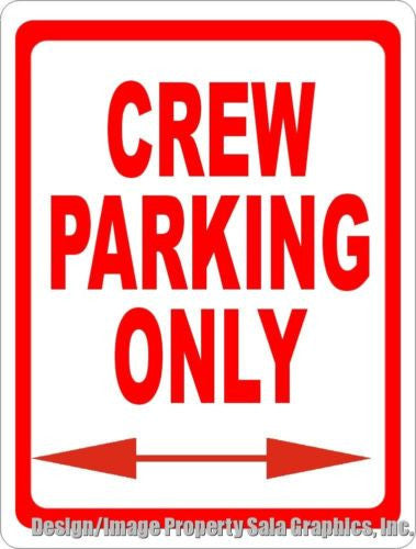 Crew Parking Only Sign - Signs & Decals by SalaGraphics