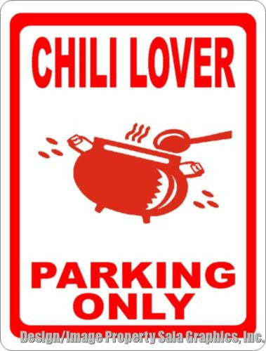 Chili Lover Parking Only Sign - Signs & Decals by SalaGraphics
