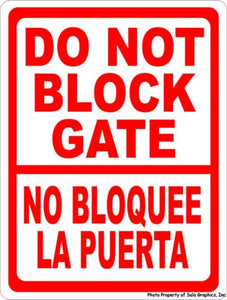 Bilingual Do Not Block Gate Sign. - Signs & Decals by SalaGraphics