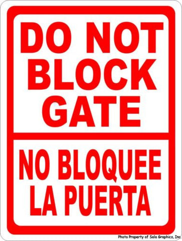 Bilingual Do Not Block Gate Sign.