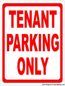 Tenant Parking Only Sign - Signs & Decals by SalaGraphics