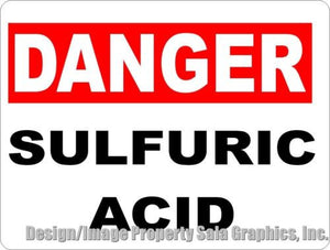 Danger Sulfuric Acid Sign - Signs & Decals by SalaGraphics