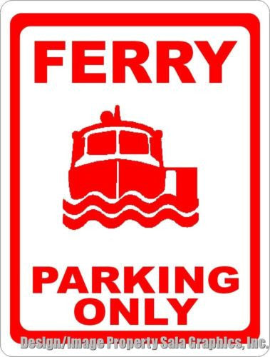 Ferry Parking Only Sign - Signs & Decals by SalaGraphics