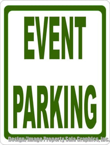 Event Parking Sign - Signs & Decals by SalaGraphics
