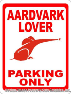 Aardvark Lover Parking Sign - Signs & Decals by SalaGraphics
