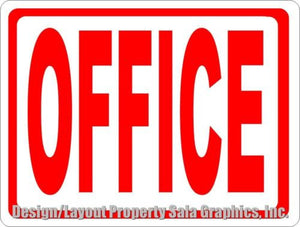 Office Sign - Signs & Decals by SalaGraphics