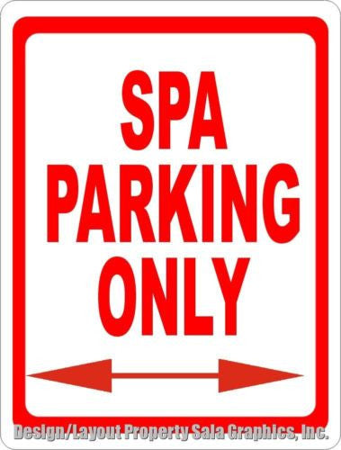 Spa Parking Only Sign - Signs & Decals by SalaGraphics