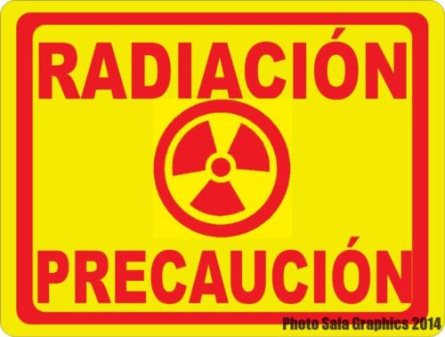 Spanish Caution Radiation Sign. Radiacion Precaucion Signo - Signs & Decals by SalaGraphics