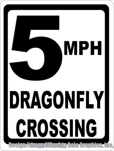5 MPH Dragonfly Xing Crossing Sign - Signs & Decals by SalaGraphics