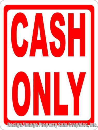 Cash Only Sign - Signs & Decals by SalaGraphics