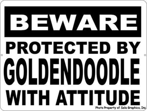 Beware Protected by Goldendoodle w/ Attitude Sign - Signs & Decals by SalaGraphics