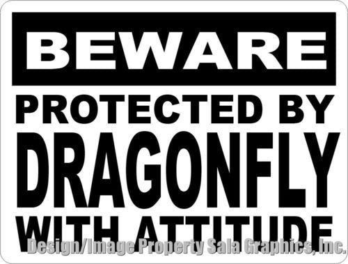 Beware Protected by Dragonfly w/ Attitude Sign - Signs & Decals by SalaGraphics
