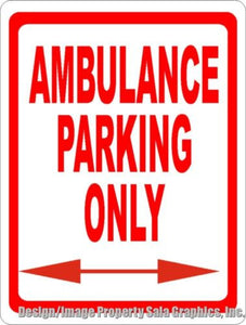 Ambulance Parking Sign - Signs & Decals by SalaGraphics