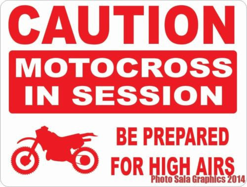 Caution Motocross in Session Sign - Signs & Decals by SalaGraphics