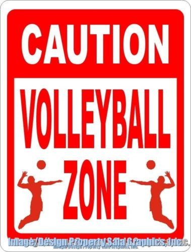 Caution Volleyball Zone Sign - Signs & Decals by SalaGraphics