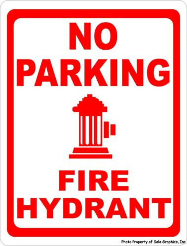 No Parking Fire Hydrant Sign - Signs & Decals by SalaGraphics
