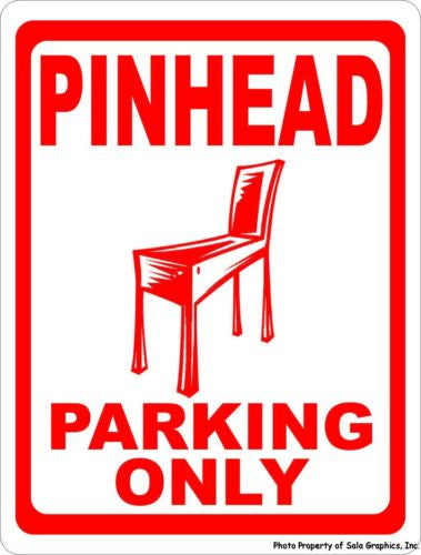 Pinhead Parking Only Sign - Signs & Decals by SalaGraphics