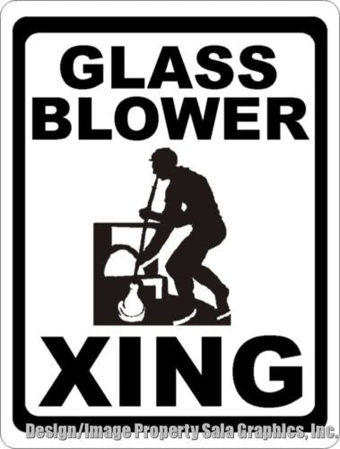 Glass Blower Crossing Xing Sign - Signs & Decals by SalaGraphics