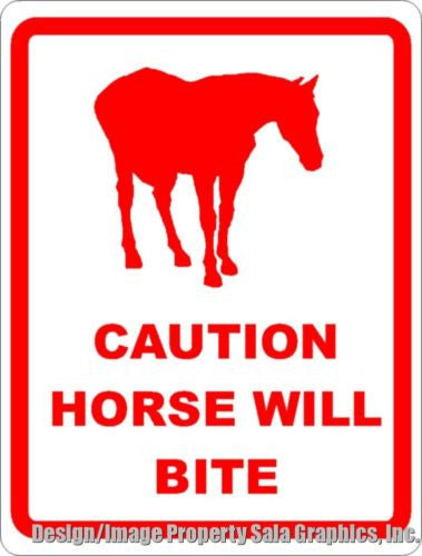 Caution Horse Will Bite Sign Signs By Salagraphics