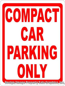 Compact Car Parking Only Sign - Signs & Decals by SalaGraphics