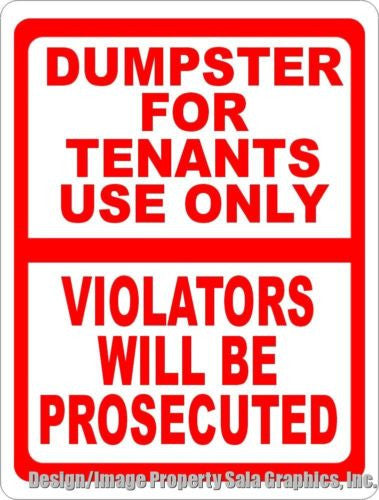 Dumpster for Tenants Use Only Violators Prosecuted Sign - Signs & Decals by SalaGraphics