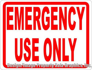 Emergency Use Only Sign - Signs & Decals by SalaGraphics