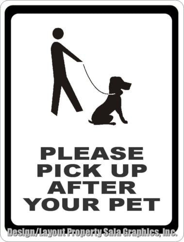 Please Pick Up After Pet Sign - Signs & Decals by SalaGraphics