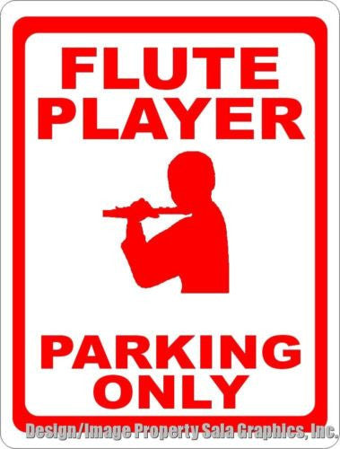 Flute Player Parking Only Sign - Signs & Decals by SalaGraphics