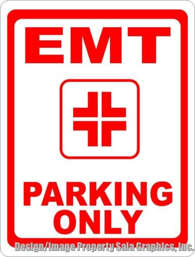 EMT Parking Only Sign - Signs & Decals by SalaGraphics