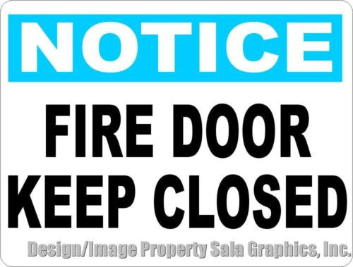 Notice Fire Door Keep Closed Sign - Signs & Decals by SalaGraphics