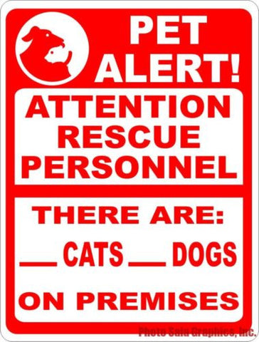 Pet Alert Attention Rescue Personnel Cats Dogs on Premises Sign